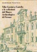 Villa Corsini a Castello e le collezioni del Museo archeologico di Firenze