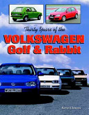 Thirty Years of the Volkswagen Golf   Rabbit