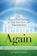 Return Again Your Past Life In This Do It Yourself Guide