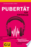 Pubertät für Anfänger