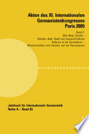 """Akten des XI. Internationalen Germanistenkongresses Paris 2005 """"Germanistik im Konflikt der Kulturen"""""""