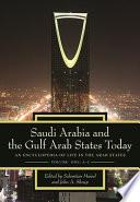Saudi Arabia and the Gulf Arab States Today
