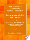 The Practice Of Assessment In Music Education book