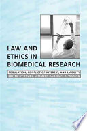 Law And Ethics In Biomedical Research