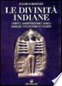 Le divinit   indiane  Aspetto  manifestazioni e simboli  Manuale di iconografia induista