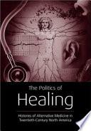 The Politics Of Healing