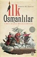 Ilk Osmanlilar ve Bati Anadolu Beylikler D  nyasi