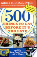 500 Things To Eat Before It S Too Late