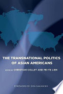 The Transnational Politics of Asian Americans