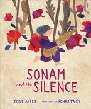 Sonam and the Silence Then One Day She Follows A