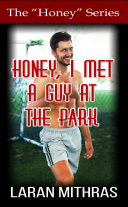 Honey, I Met a Guy at the Park: