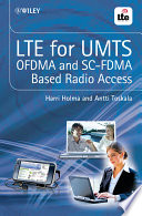 LTE for UMTS - OFDMA and SC-FDMA Based Radio Access Umts This New Book Gives A