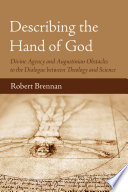 Describing the Hand of God One Important Unresolved Underlying Obstacle In The