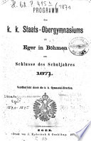 Programm des K.K. Staats-Ober-Gymnasiums zu Eger (Böhmen)