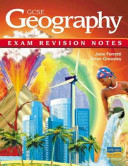 Gcse Geography Exam Revision Notes