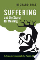 Suffering And The Search For Meaning book