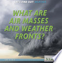 What Are Air Masses and Weather Fronts