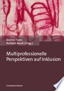 Multiprofessionelle Perspektiven auf Inklusion