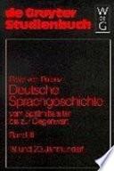 Deutsche Sprachgeschichte vom Spätmittelalter bis zur Gegenwart: 19. und 20. Jahrhundert