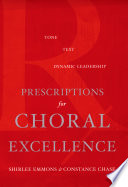 Prescriptions for Choral Excellence The Sound Of Their Choir But Are Challenged