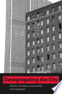 Desegregating the City