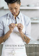 Kristen Kish Cooking America Today A Cookbook With More Than 80