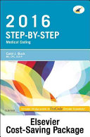 Step By Step Medical Coding 2016 Edition Text Workbook 2016 Icd 10 Cm For Physicians Professional Edition 2016 Hcpcs Professional Edition And Ama 2016 Cpt Professional Edition Package