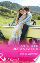 An Officer and a Maverick  Mills   Boon Cherish   Montana Mavericks  What Happened at the Wedding   Book 3