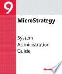 System Administration Guide for MicroStrategy 9. 3. 1