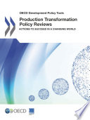 download ebook oecd development policy tools production transformation policy reviews actions to succeed in a changing world pdf epub