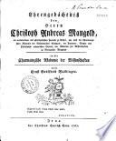 Ehrengedächtniss des Herrn Ch. Andreas Mangold