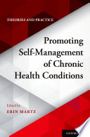 Promoting Self-Management Of Chronic Health Conditions : topics related to self-management-theories and...