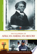 Encyclopedia of African American History  3 volumes