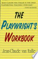 The Playwright s Workbook