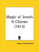 Magic of Jewels and Charms All So Interwoven In History
