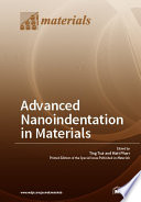 Advanced Nanoindentation in Materials