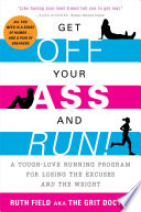 Get Off Your Ass and Run