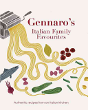 Gennaro's Italian Family Favourites Be Complicated Whether You Re Looking