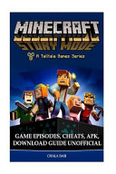 Minecraft Story Mode Game Episodes Cheats Apk Download Guide Unofficial