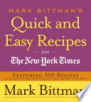 Mark Bittman s Quick and Easy Recipes from the New York Times