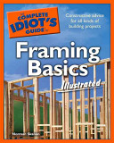 The Complete Idiot s Guide to Framing Basics Illustrated