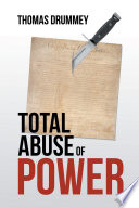 Total Abuse of Power