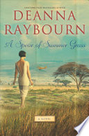 A Spear Of Summer Grass : now the mistress of her...