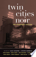 Twin Cities Noir Crime Fiction About The Twin