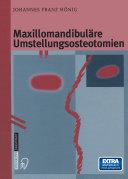 Maxillomandibuläre Umstellungsosteotomien