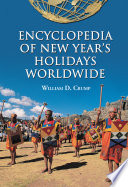 Encyclopedia of New Year's Holidays Worldwide