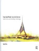 Frank Lloyd Wright's Sacred Architecture