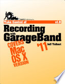 Take Control of Recording with GarageBand  11