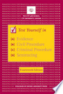 Test Yourself in Evidence  Civil Procedure  Criminal Procedure and Sentencing