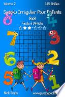 illustration Sudoku Irrégulier Pour Enfants 8x8 - Facile à Difficile - Volume 2 - 145 Grilles